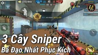 Phục Kích Mobile - 3 Cây Sniper Bá Đạo Nhất Game Phục Kích , 3Rerret , AWP , ? | F.A Channel VN