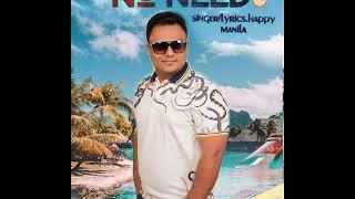 No Need 2 (Funny) – Happy Manila