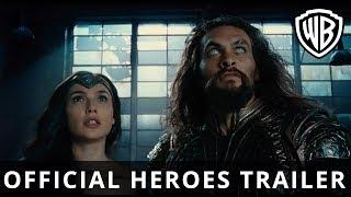 JUSTICE LEAGUE - Official Heroes Trailer - Warner Bros. UK