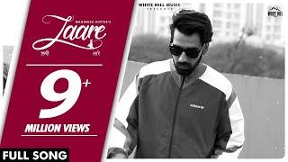 Laare – Maninder Buttar – Jaani Video HD