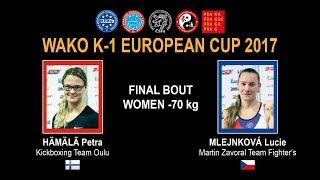 WAKO K-1 EUROPEAN CUP 2017 - FINAL BOUT WOMEN -70 kg