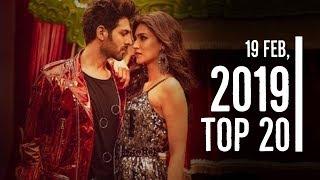 Top 20 Bollywood/Hindi Hit Songs This Week | FEBRUARY 19,2019 | Latest Bollywood Songs 2019