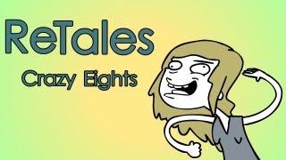 ReTales: Crazy Eights