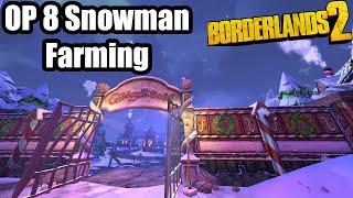 Borderlands 2: Bad Legendaries from Snowman Farming at OP 8