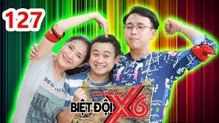 X6 SQUAD| #127 | Huu Tin - Cat Tuong - Quang Bao got clobbered!  | 220618😂