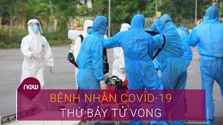 Suy thận mạn, bệnh nhân Covid-19 số 426 tử vong | VTC Now