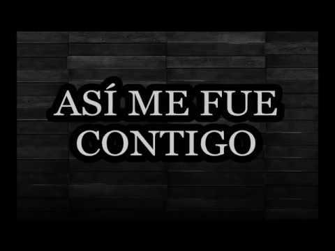 ASÍ ME FUE CONTIGO  Banda La Ejecutiva 2017 Letra
