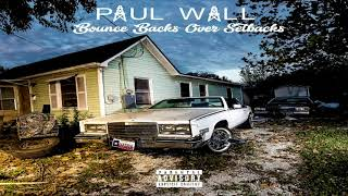 Paul Wall Ft. Z-Ro - Haters Ball (2018)