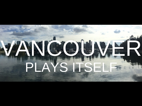Vancouver Plays Itself: A Response to Every Frame a Painting