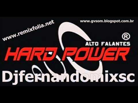 Baixar hard power racha de som djfernandomixsc