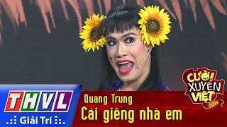 THVL | Cười xuyên Việt 2016 - Tập 10: Cái giếng nhà em - Quang Trung
