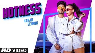 Hotness – Karan Sehmbi