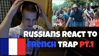 RUSSIANS REACT TO FRENCH TRAP PT.1 (Kalash Criminel, Kaaris, Gradur, Niska) French Trap Reaction