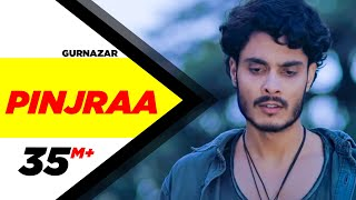 Pinjraa – Gurnazar Video HD