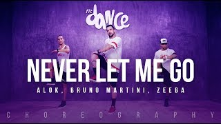 Never Let Me Go - Alok, Bruno Martini, Zeeba (Choreography) FitDance Life