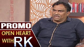 Promo: Diet expert Veeramachaneni in Open Heart with RK..