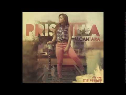Baixar Priscilla Alcantara - Pra Não Me Perder