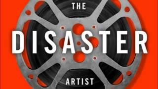 The Disaster Artist [Audiobook Excerpt]