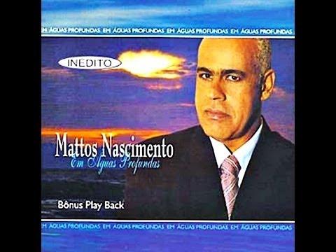 Baixar CD COMPLETO: Mattos Nascimento - Em Águas Profundas