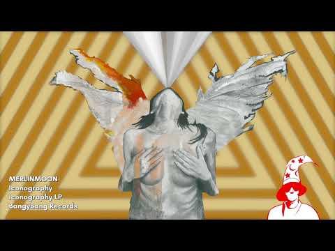 MerlinMoon - Iconography - BangyBang Records