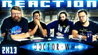 Doctor Who 2x13 REACTION!!