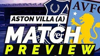 Aston Villa v Everton | Match Preview