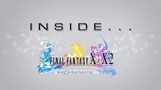 Inside FFX/X-2 HD Remaster