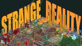 The Strange Reality of Roller Coaster Tycoon