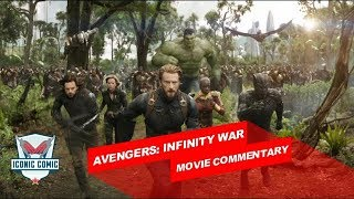 Avengers: Infinity War Movie Commentary!!!