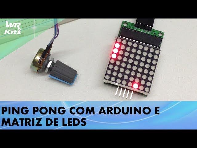 PING PONG COM ARDUINO E MATRIZ DE LEDS