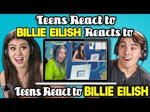 Teens React To Billie Eilish Reacts To Teens React To Billie Eilish