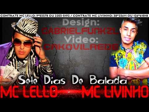 Baixar Mc Lello Part Mc Livinho - Sete Dias de Balada [[CAPTALFUNKZLHD 2013]]