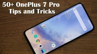 50+ OnePlus 7 Pro Tips and Tricks