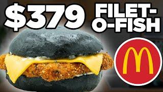 $379 McDonald's Filet-O-Fish Taste Test   FANCY FAST FOOD