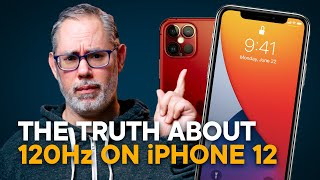 iPhone 12 — The TRUTH About 120Hz Displays