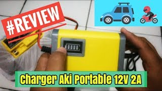 Gadget - Review Charger Aki Portable 12V 2A Mobil Motor