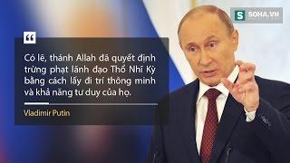 Tổng thống Nga Putin. Những câu nói để đời của ông Putin trong thông điệp liên bang nga