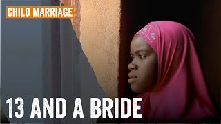 13, and a Bride