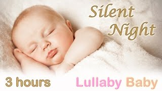 ✰ 3 HOURS ✰ SILENT NIGHT ♫ PIANO + GUITAR ✰ Baby Bedtime Sleeping Music ~ Lullaby Sleep Song