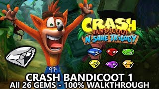 Crash Bandicoot 1 (N.Sane Trilogy) - 100% Full Game Walkthrough - All 26 Gems (Colored Gems & Keys)