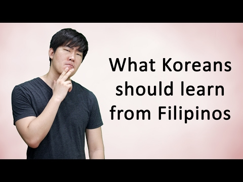 What Koreans should learn from Filipinos