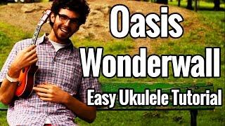Wonderwall - Ukulele Tutorial - Oasis Easy Ukulele Lesson