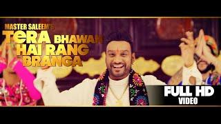 Tera Bhawan Hai Rang Branga – Master Saleem