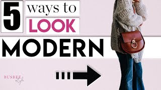 5 Simple Ways to INSTANTLY Look More Trendy!