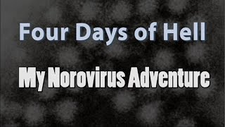 Norovirus: The Movie!