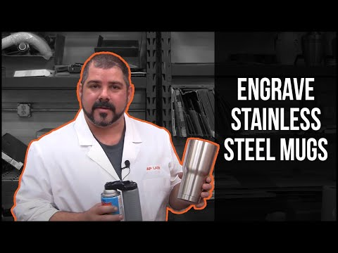 AP Lazer engraves a stainless steel mug with CerMark metal marking spray