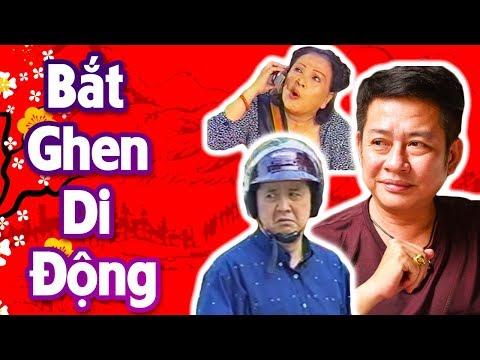 Hài Tấn Beo   Bắt Ghen Di Động   Hài Kịch Hay Nhất - Cười Muốn Xỉu