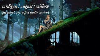 Taylor Swift - cardigan / august / willow (GRAMMY'S 2021) (Live Studio Version)