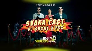 DJ SHONE X FOX - SVAKA CAST (OFFICIAL VIDEO)
