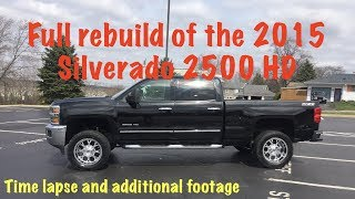"2015 Silverado ""The Mistake""  time lapse rebuild.  78 hours in 20 minutes"